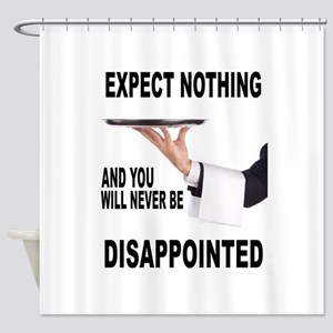 DISAPPOINTED Shower Curtain