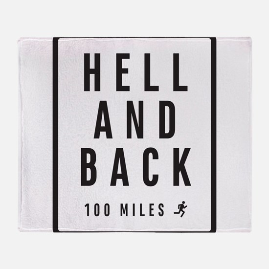 Hell And Back Throw Blanket