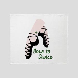 Born To Dance Throw Blanket
