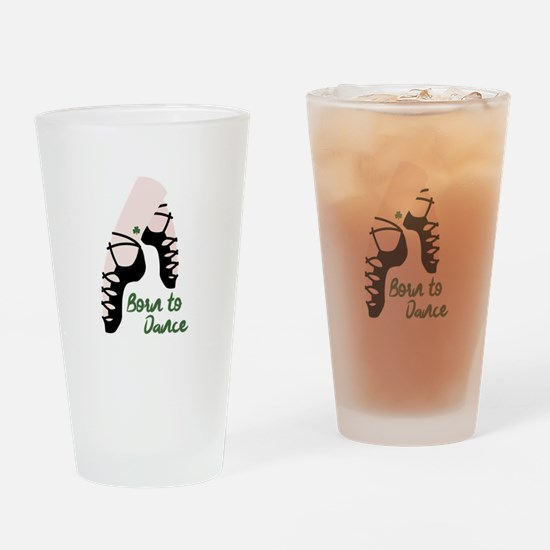 Born To Dance Drinking Glass
