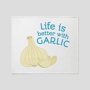Better With Garlic Throw Blanket