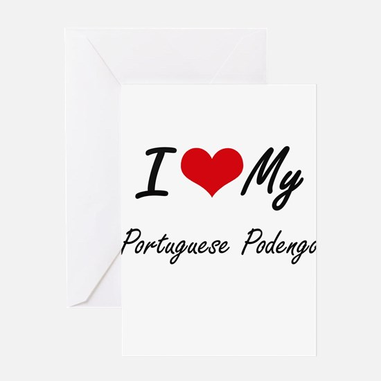 I love my Portuguese Podengo Greeting Cards