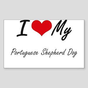 I love my Portuguese Shepherd Dog Sticker