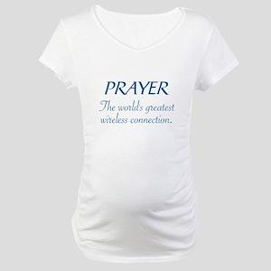 PRAYER - THE WORLD'S GREATEST WI Maternity T-Shirt