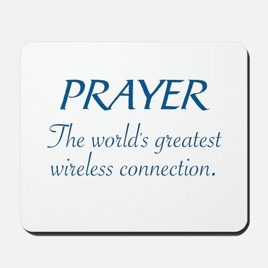 PRAYER - THE WORLD'S GREATEST WIRELESS C Mousepad