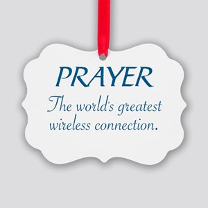 PRAYER - THE WORLD'S GREATEST WIR Picture Ornament