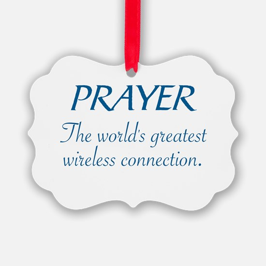 PRAYER - THE WORLD'S GREATEST WIR Ornament