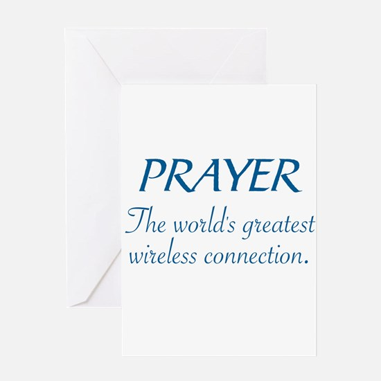 PRAYER - THE WORLD'S GREATEST WIREL Greeting Cards