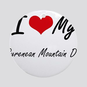 I love my Pyrenean Mountain Dog Round Ornament