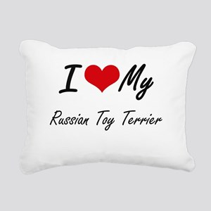 I love my Russian Toy Te Rectangular Canvas Pillow