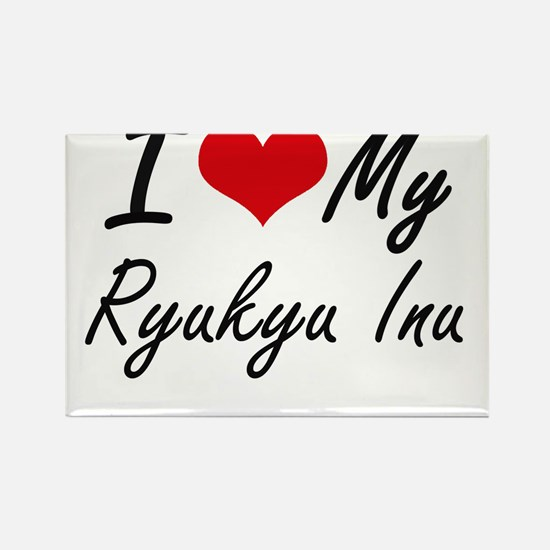 I love my Ryukyu Inu Magnets