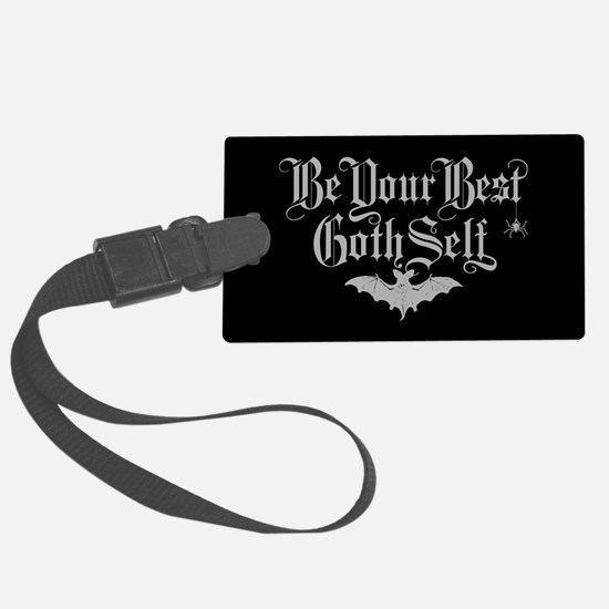 Be Your Best Goth Self Luggage Tag