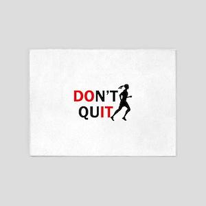 Dont Quit Female Runner 5'x7'Area Rug
