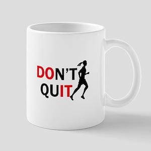 Dont Quit Female Runner Mugs