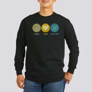 Peace Love Compliance Long Sleeve T-Shirt