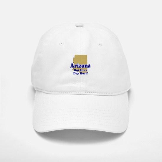 Arizona Dry Heat Baseball Baseball Cap