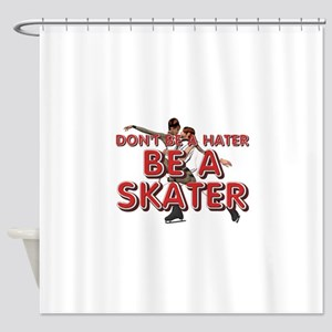 Be a Skater Shower Curtain