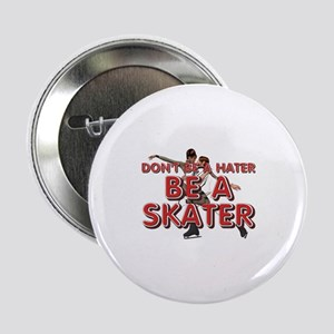 "Be a Skater 2.25"" Button"