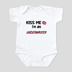 Kiss Me I'm a UNDERWRITER Infant Bodysuit