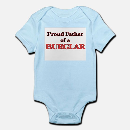 Proud Father of a Burglar Body Suit