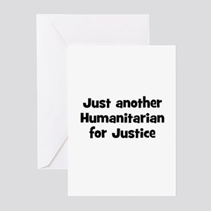 Just another Humanitarian for Greeting Cards (Pk o