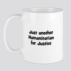 Just another Humanitarian for Mug
