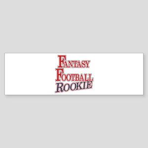 Fantasy Football Rookie Bumper Sticker