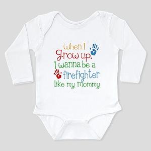 Firefighter Like Mommy Long Sleeve Infant Bodysuit