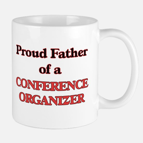 Proud Father of a Conference Organizer Mugs