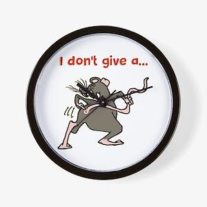 I don't give a rats... Wall Clock