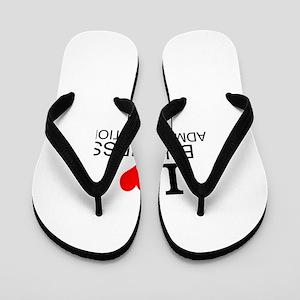 I Love Business Administration Flip Flops