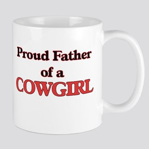 Proud Father of a Cowgirl Mugs
