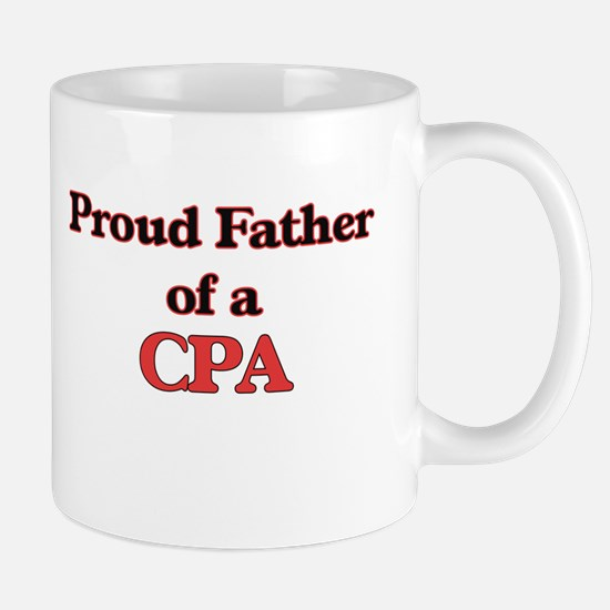 Proud Father of a Cpa Mugs