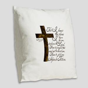 Plan of God Jeremiah 29:11 Burlap Throw Pillow