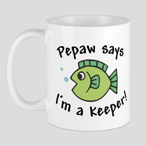 Pepaw Says I'm a Keeper Mug