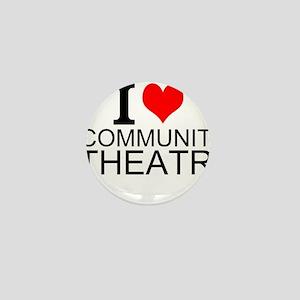 I Love Community Theatre Mini Button