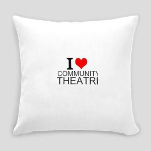 I Love Community Theatre Everyday Pillow