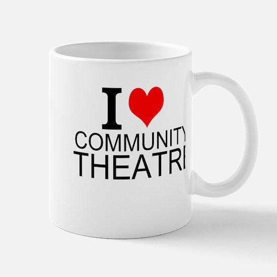 I Love Community Theatre Mugs