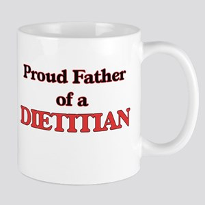 Proud Father of a Dietitian Mugs