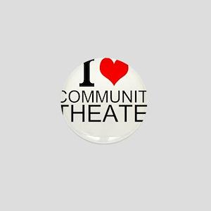 I Love Community Theater Mini Button