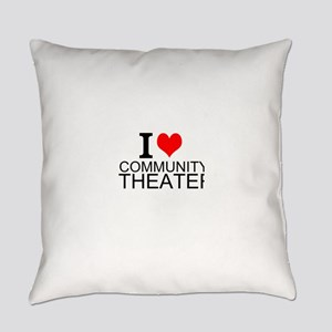 I Love Community Theater Everyday Pillow