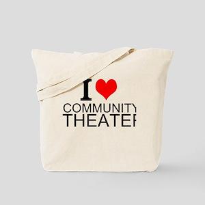 I Love Community Theater Tote Bag