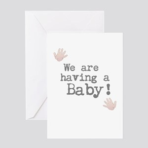 We are having a Baby! or Your Text Here Greeting C