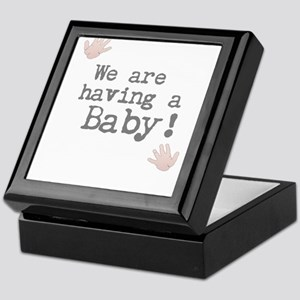 We are having a Baby! or Your Text Here Keepsake B