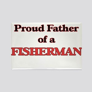 Proud Father of a Fisherman Magnets