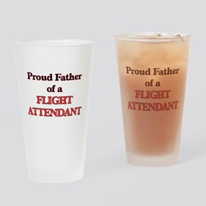 Proud Father of a Flight Attendant Drinking Glass