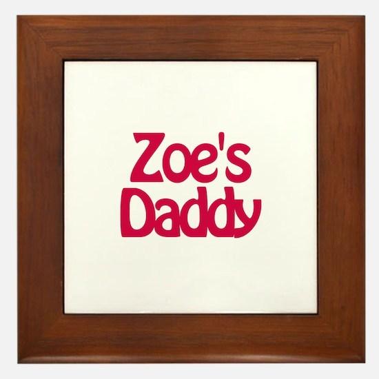 Zoe's Daddy Framed Tile