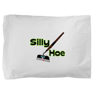 Silly Hoe Pillow Sham