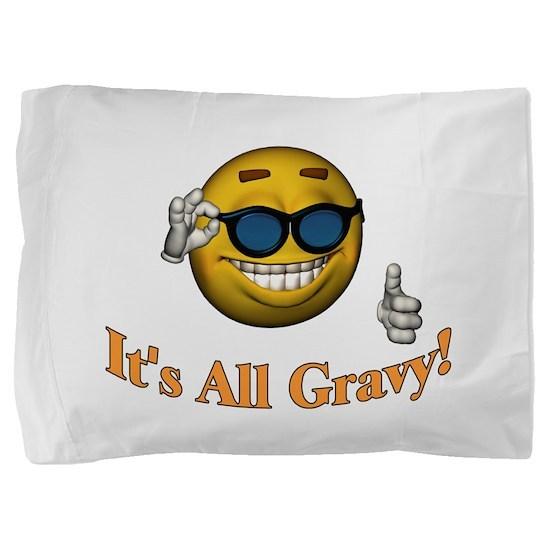 All Gravy Pillow Sham