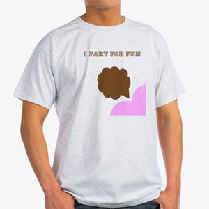i fart for fun long sleeve shirt T-Shirt